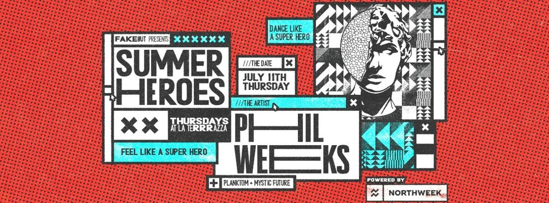 Cartel del evento Summer Heroes Open Air w/ Phill Weeks