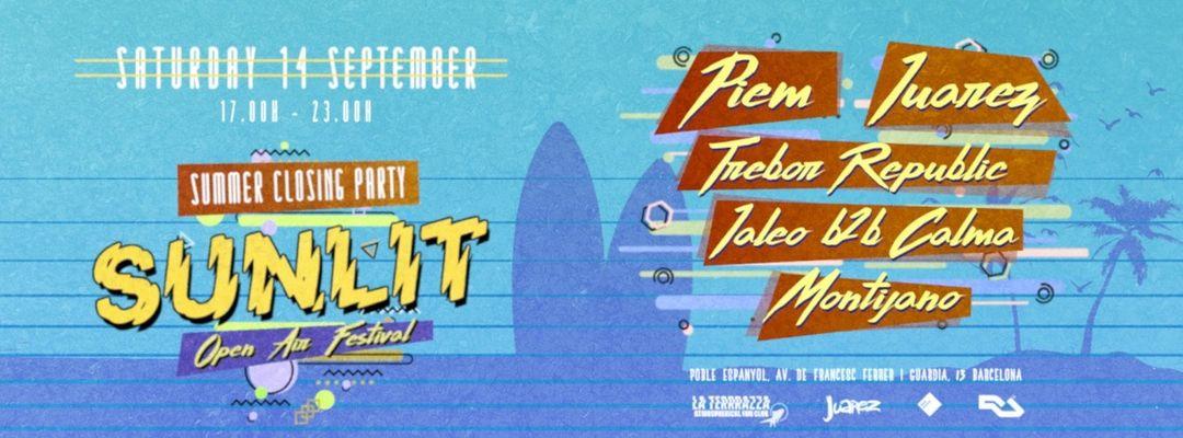 Cartel del evento Sunlit Open Air - Summer Closing 12h Festival (La Terrrazza Daytime + Underground Night Club)
