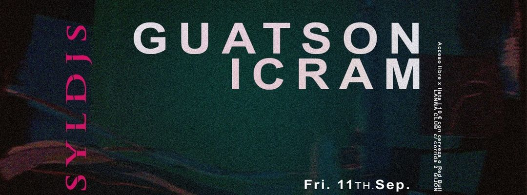 Support Your Local Djs presenta Guatson & Icram.-Eventplakat