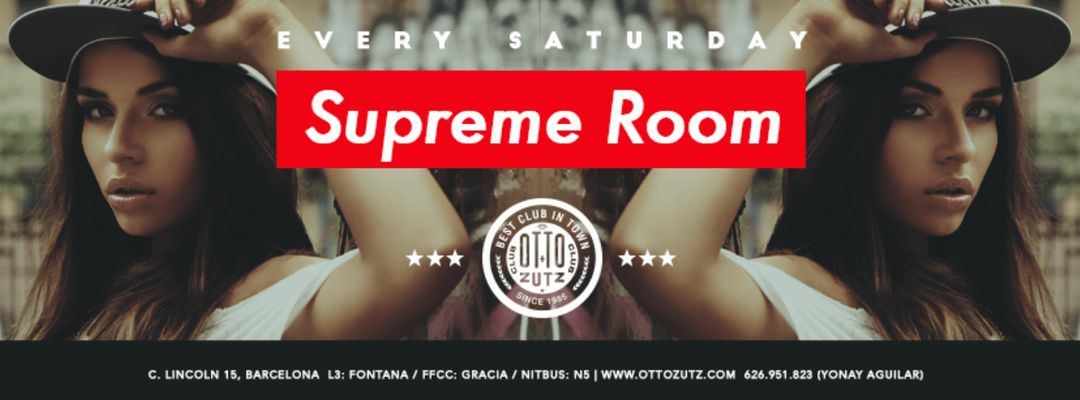 Supreme Room | Every Saturday event cover