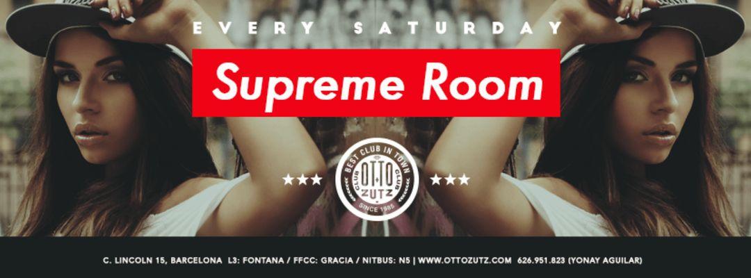Capa do evento Supreme Room | Every Saturday