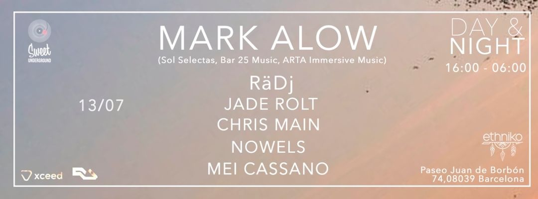 Capa do evento Sweet Underground pres. Day&Night with Mark Alow