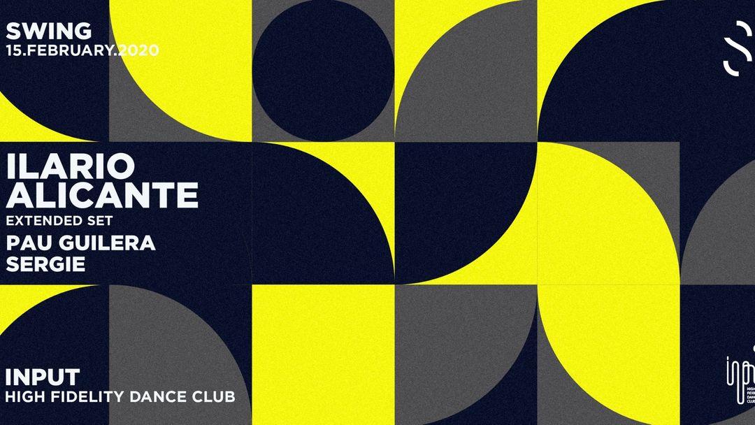 Capa do evento SWING pres. Ilario Alicante (Extended Set)