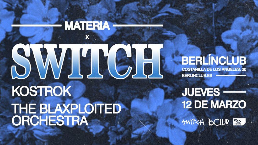 Switch X KostroK + The Blaxploited Orchestra-Eventplakat