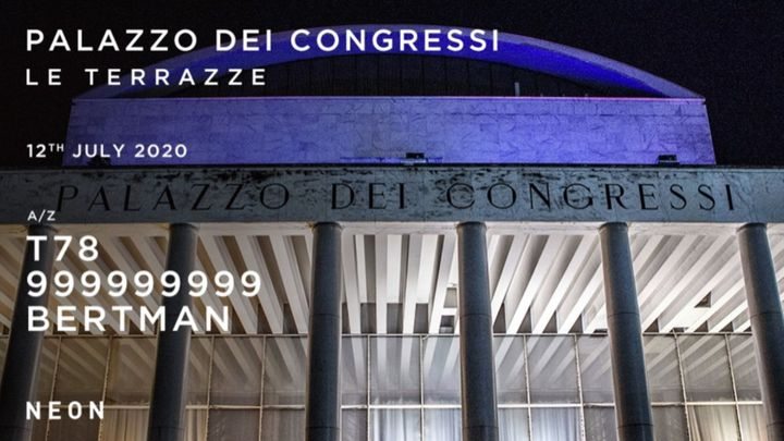 Cover for event: T78 - 999999999 at Palazzo Dei Congressi - Terrazze |