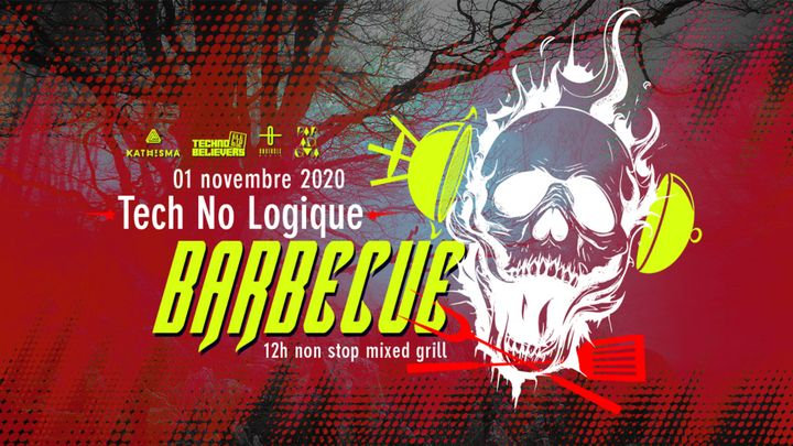 Cover for event: Tech No Logique Barbecue - 12h non stop mixed grill