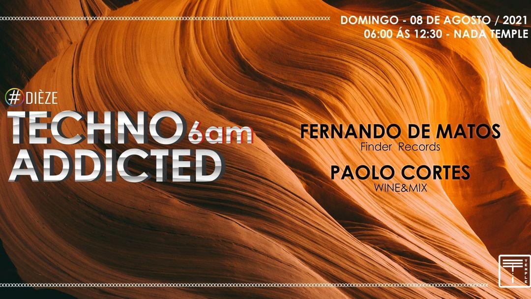 Couverture de l'événement Techno Addicted  6AM