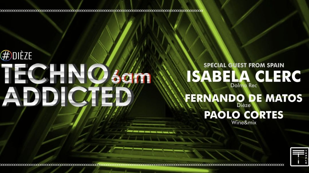 Techno Addicted  6AM with Isabela Clerc event cover