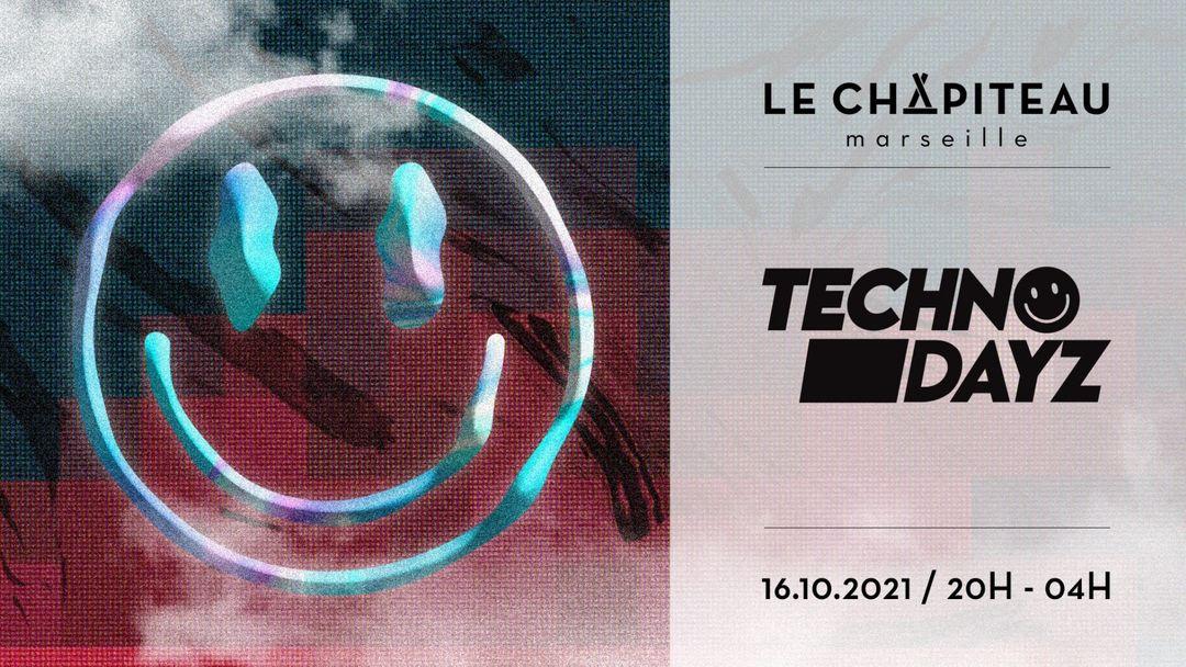 Cartel del evento TECHNO DAYZ x Le Chapiteau - w/ Romain Pellegrin & guests
