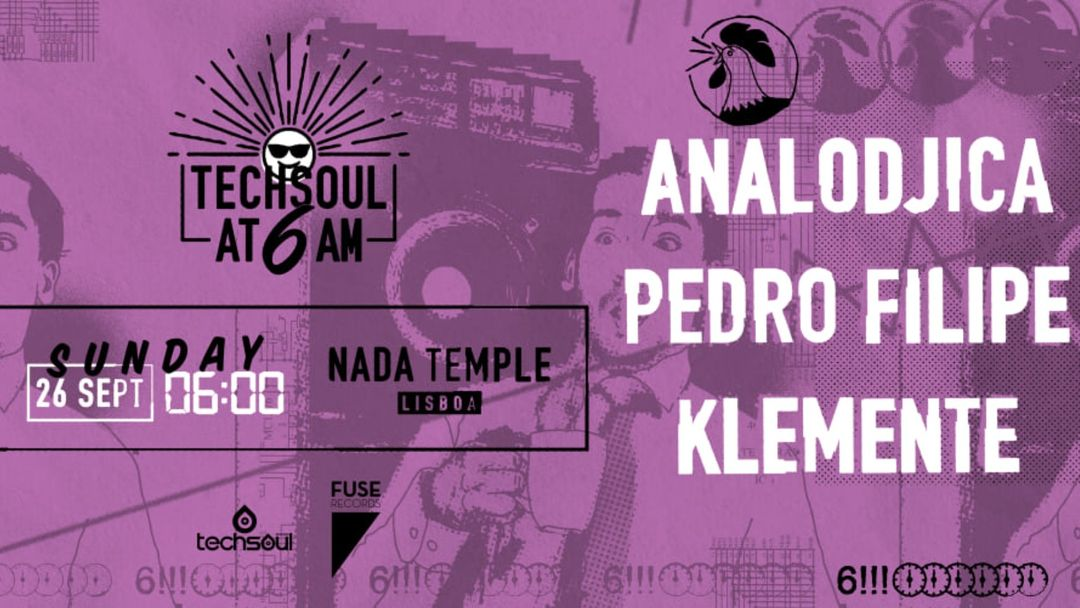 Cartel del evento Techsoul at 6AM w/ Analodjica
