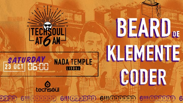 Cover for event: Techsoul at 6AM w/ BEARD (DE)