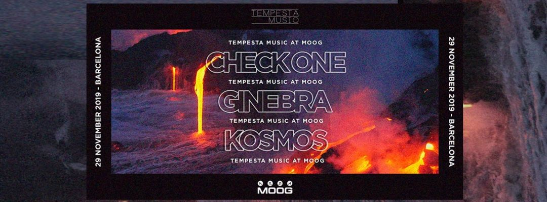 Capa do evento TEMPESTA SHOWCASE: CHECK ONE + KOSMOS + GINEBRA