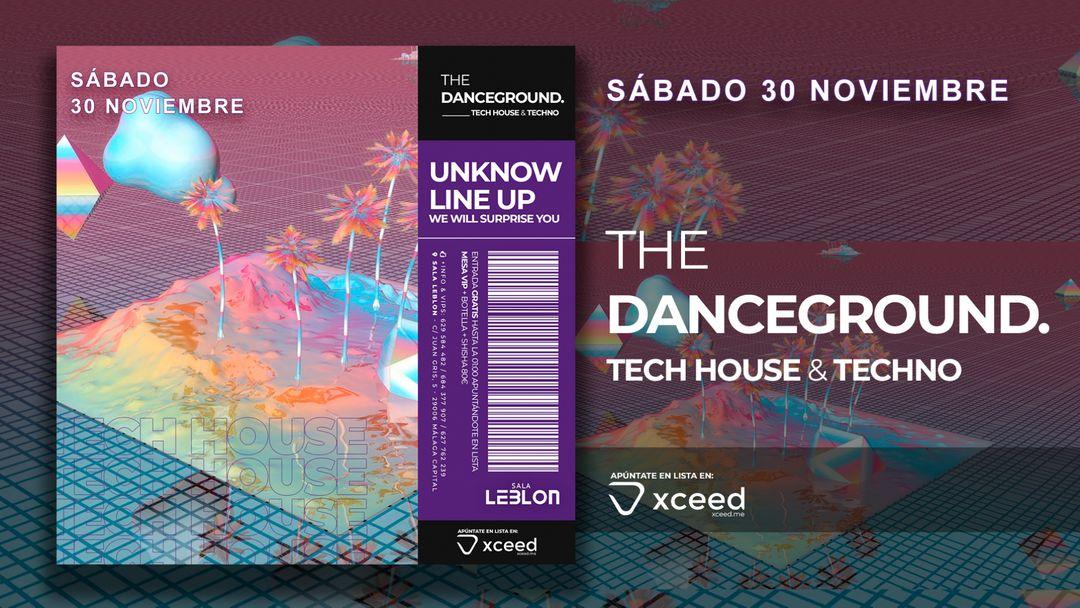 Cartel del evento The Danceground   Tech House & Techno