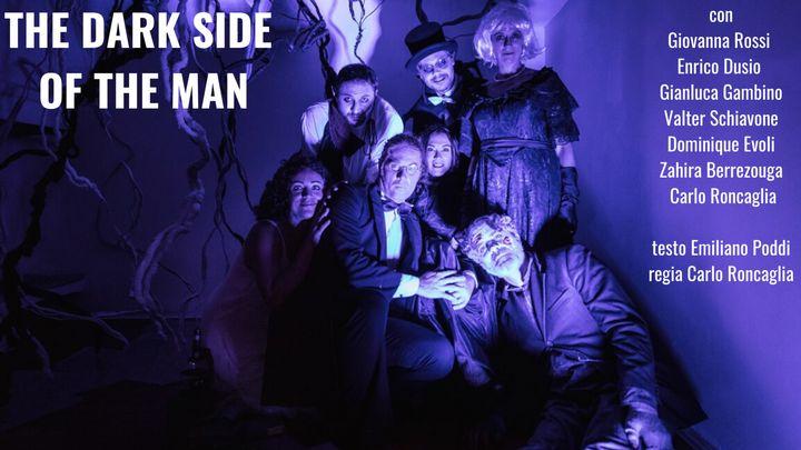 Cover for event: THE DARK SIDE OF THE MAN - una tranquilla serata con Dracula, Mr. Hyde e altri amici