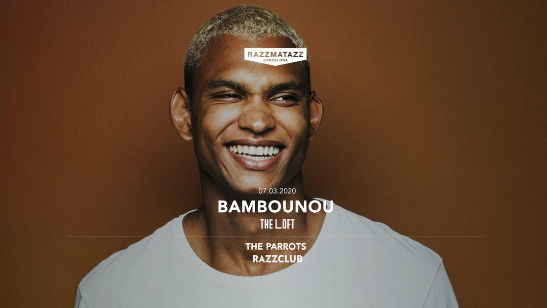 Cartell de l'esdeveniment The Loft w/ Bambounou & Razzclub w/ The Parrots