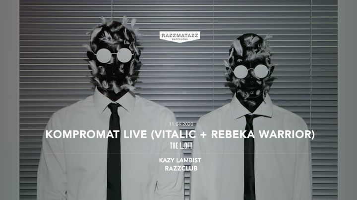 Cover for event: The Loft w/ Kompromat LIVE (Vitalic + Rebeka Warrior)