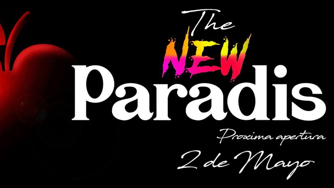 Cartel del evento THE NEW PARADIS - Es Paradis Opening Party