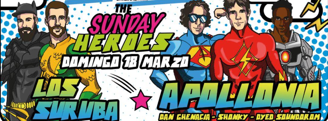 Cartel del evento THE SUNDAY HEROES MDC :: 18 MARZO :: APOLLONIA + LOS SURUBA + LOCAL HEROES