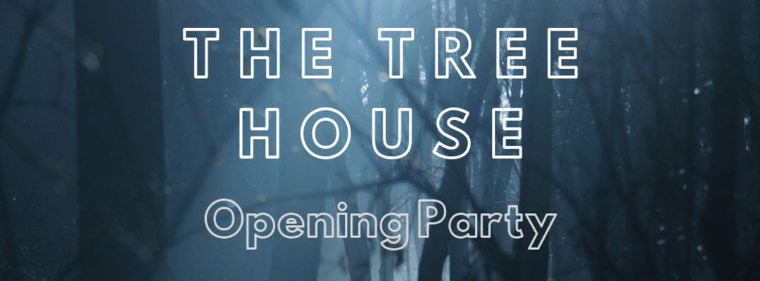 The Tree House event cover