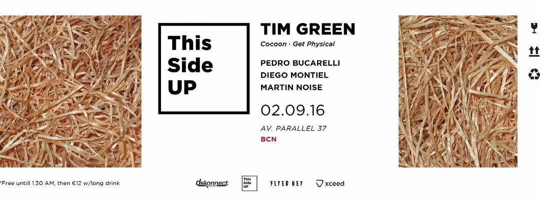 This Side UP  - opening party -  w/ Tim Green event cover