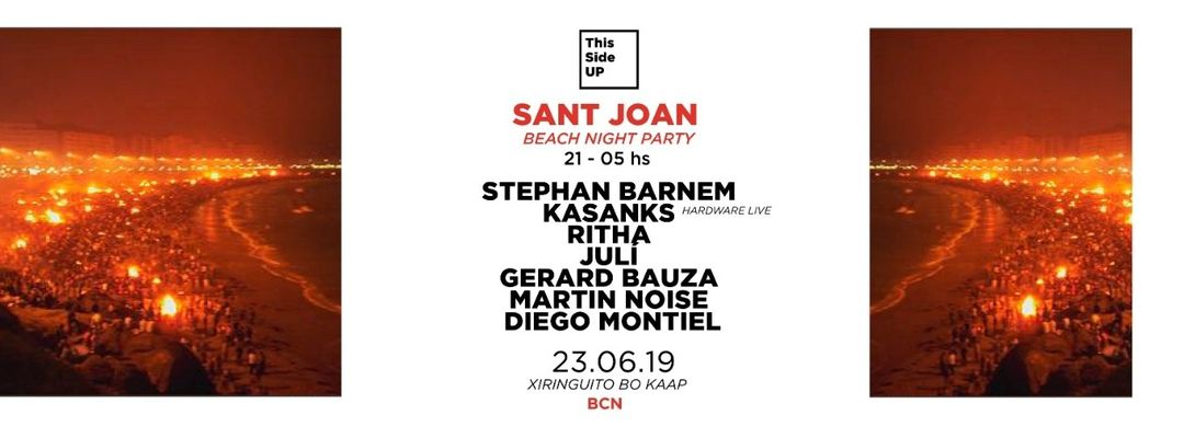 This Side UP - * Sant Joan 2019 - Beach Night Party * event cover