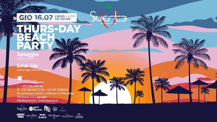 Cover for event: Thurs-DAY Beach Party From 14 to 20 Free Entry - La Suerte