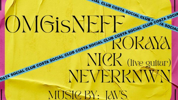 Cover for event: THURSDAY 24TH W/OMGISNEFF @COSTASOCIALCLUB