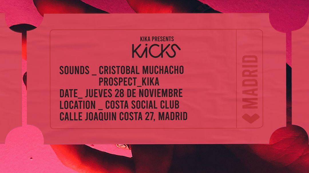 Cartel del evento THURSDAY 28TH KICKS BY KIKA @ COSTA SOCIAL CLUB