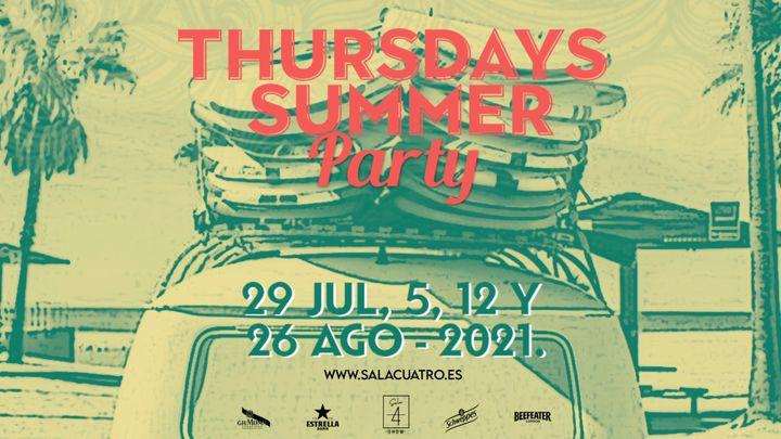 Cover for event: THURSDAYS SUMMER PARTY  29 Jul / 5 Ago / 12 Ago / 26 Ago