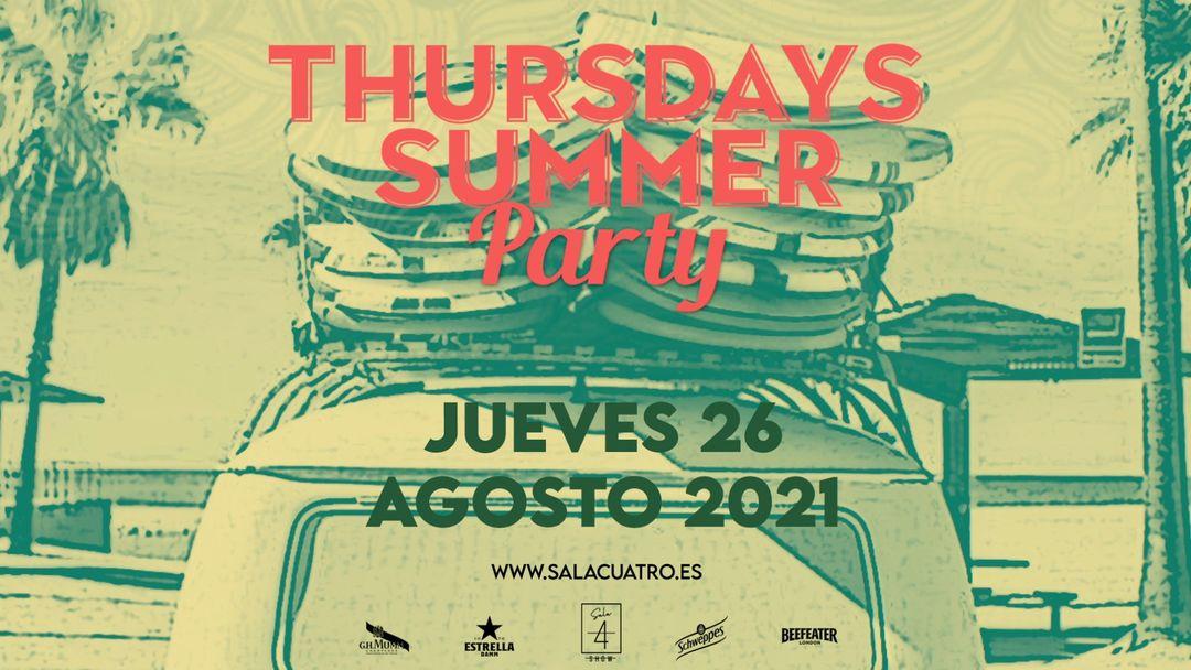 Cartel del evento THURSDAYS SUMMER PARTY  JUE 26 AGO