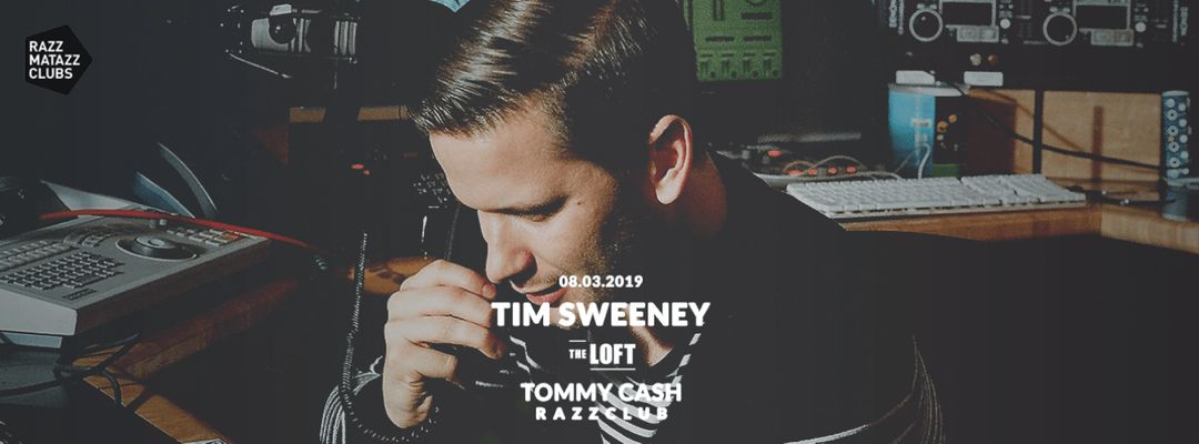 Tim Sweeney @ The Loft & Fuego w/ Tommy Cash @ Razzclub-Eventplakat