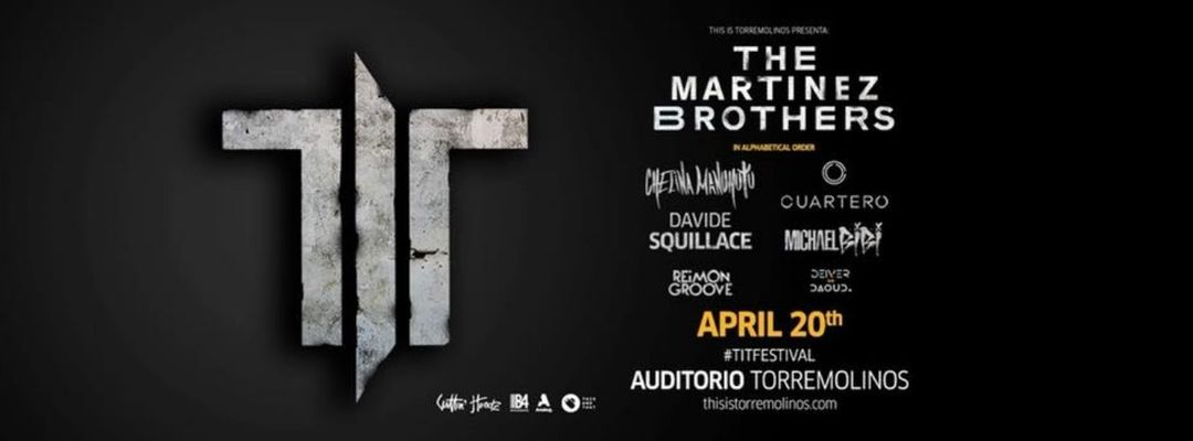 Capa do evento TIT Festival - The Martinez Brothers and more
