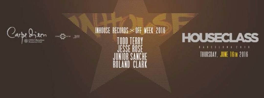Cartel del evento Todd Terry (Indahouse Records) presented by Houseclass | Off Week 2016