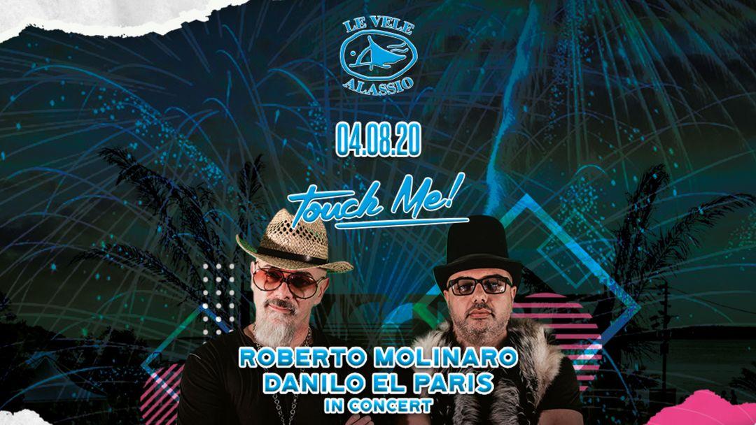 Cartel del evento Touch Me! w/ Roberto Molinaro & Danilo El Paris In Concert