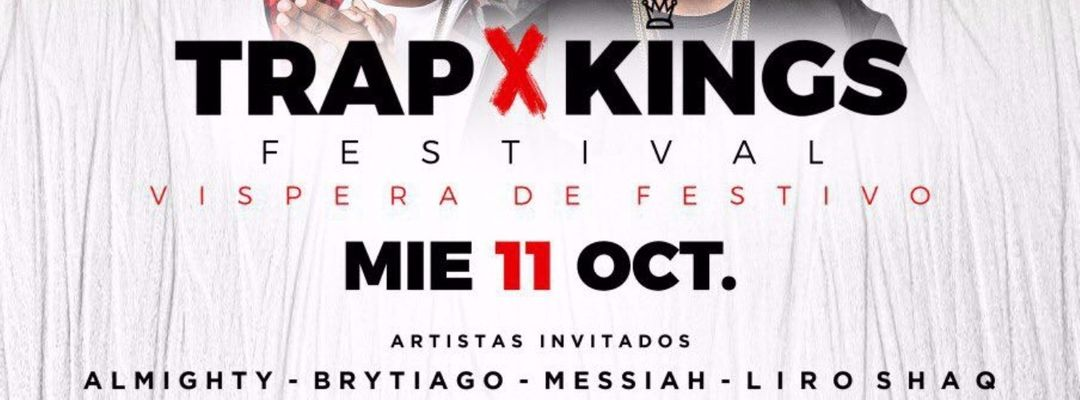 Cartel del evento Trap Kings Festival | Vispera de Festivo