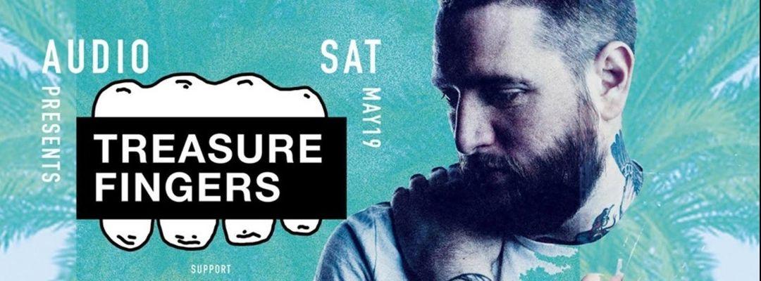 Cartel del evento Treasure Fingers // Audio SF // Saturday, May 19th