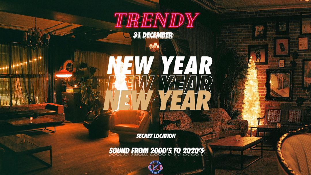 TRENDY • NOT IN CLUB FOR NEW YEAR'S EVE 2020 event cover
