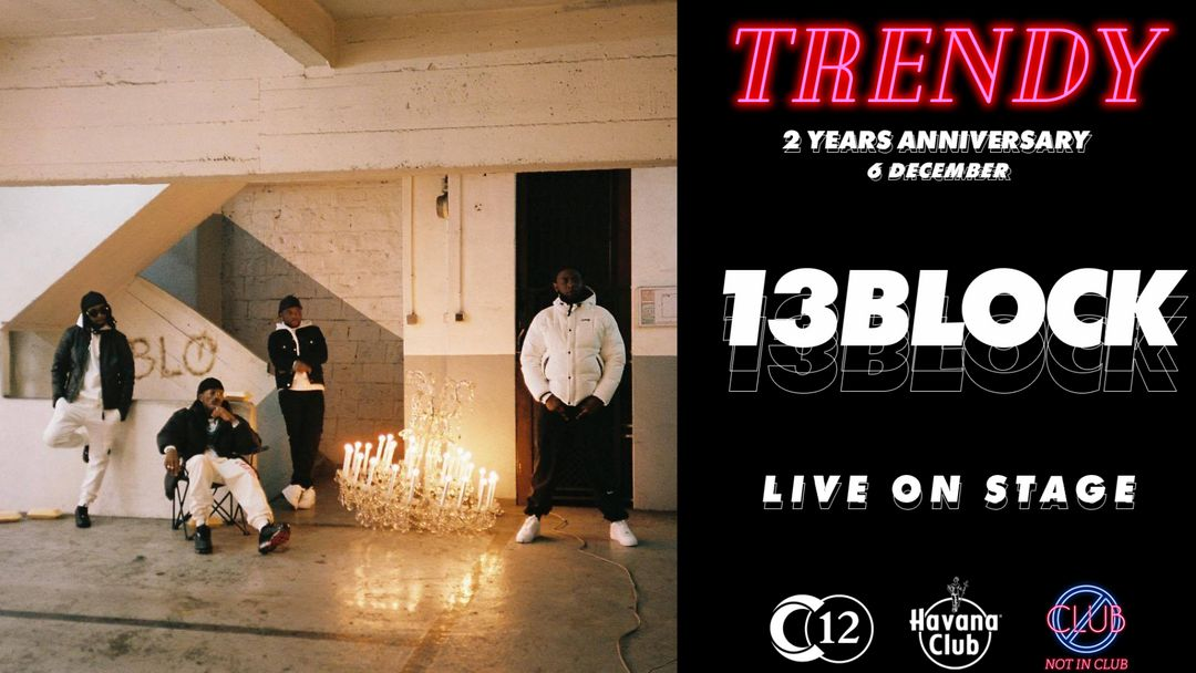 TRENDY x 13 BLOCK • 2 YEARS ANNIVERSARY • C12 event cover