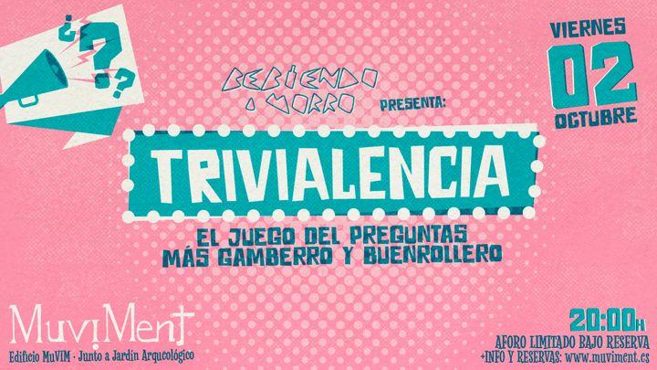Cover for event: Trivialencia · Un juego de cultura: geografía e historia, arte y literatura, ciencias, deportes, ocio y actualidad Valencia