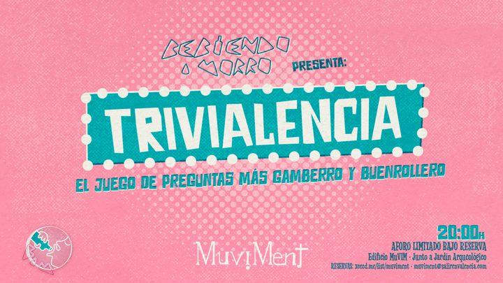 """Cover for event: Trivialencia · Un juego de cultura: geografía e historia, arte y literatura, ciencias, deportes, ocio y """"formatget"""""""