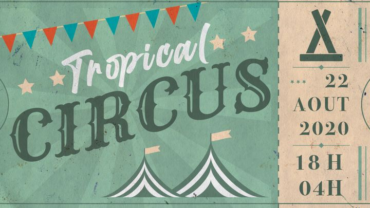 Cover for event: Tropical Circus - la Techno au féminin - invite Lab'Elles
