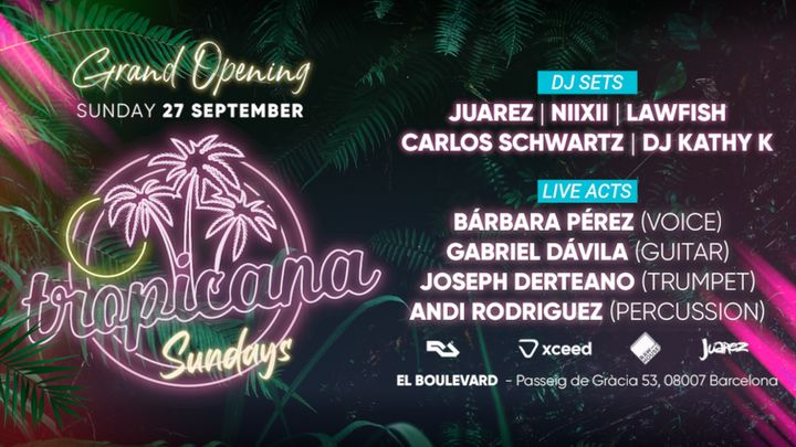 Cover for event: Tropicana Sundays @ El Boulevard | Grand Opening (Live Acts & Dj Sets)