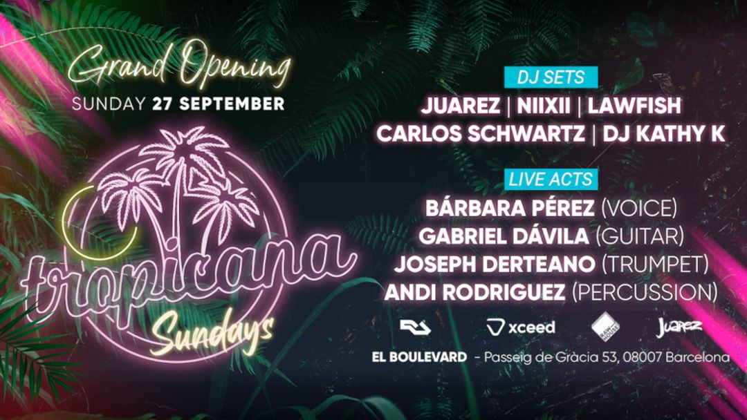 Tropicana Sundays @ El Boulevard | Grand Opening (Live Acts & Dj Sets) event cover