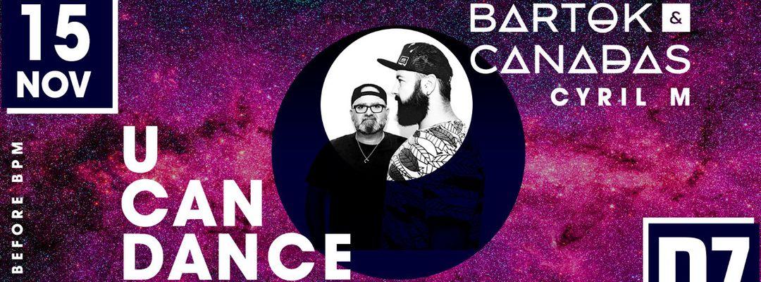 Capa do evento U CAN DANCE : Bartok @ Canadas @PZ city club