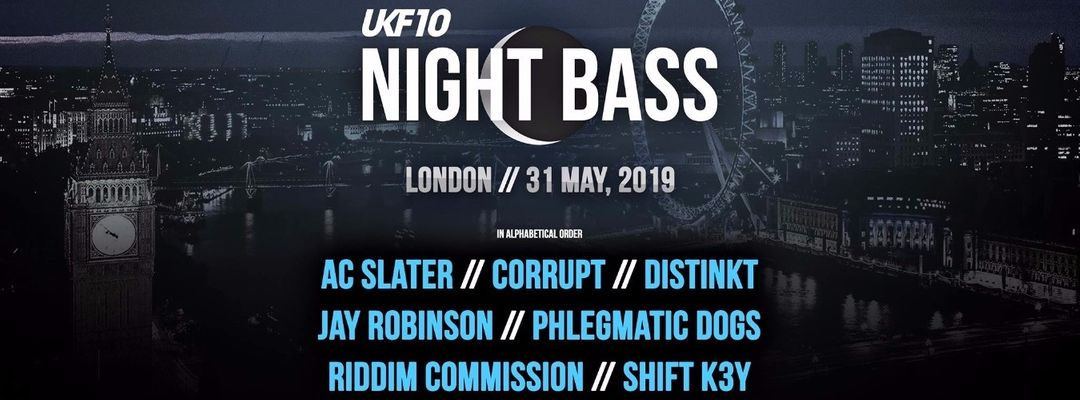 Cartel del evento UKF PRESENTS: NIGHT BASS LONDON: AC SLATER, DISTINKT, SHIFT K3Y AND MORE