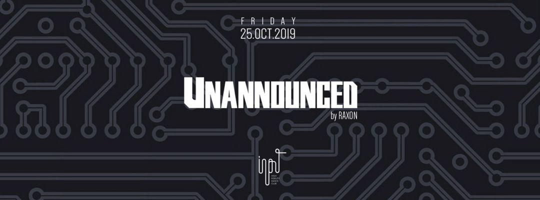 Capa do evento Unannounced Vol.4 by Raxon