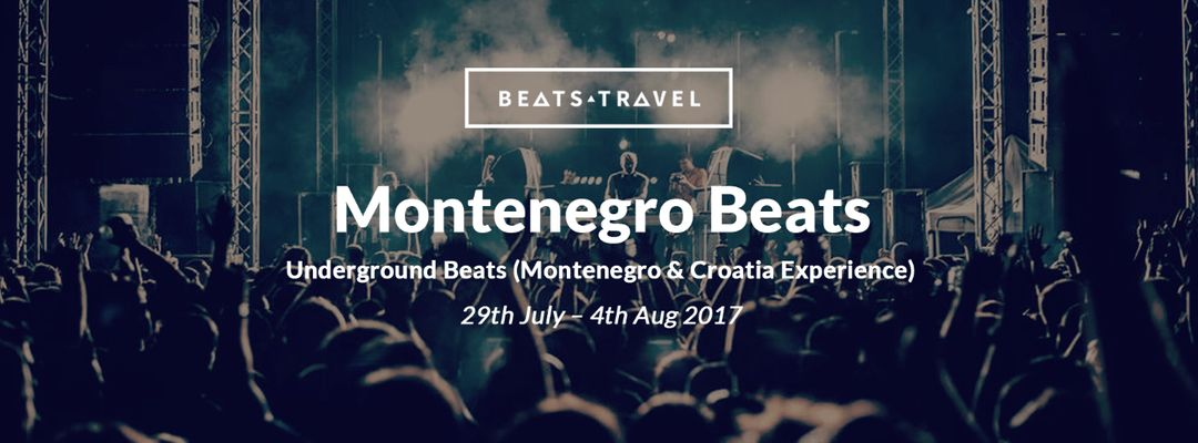 Underground Beats (Montenegro & Croatia Experience) | Clubbing Trip-Eventplakat