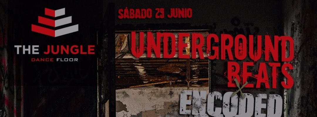 Cartel del evento Underground Beats x Encoded Device (29/06)