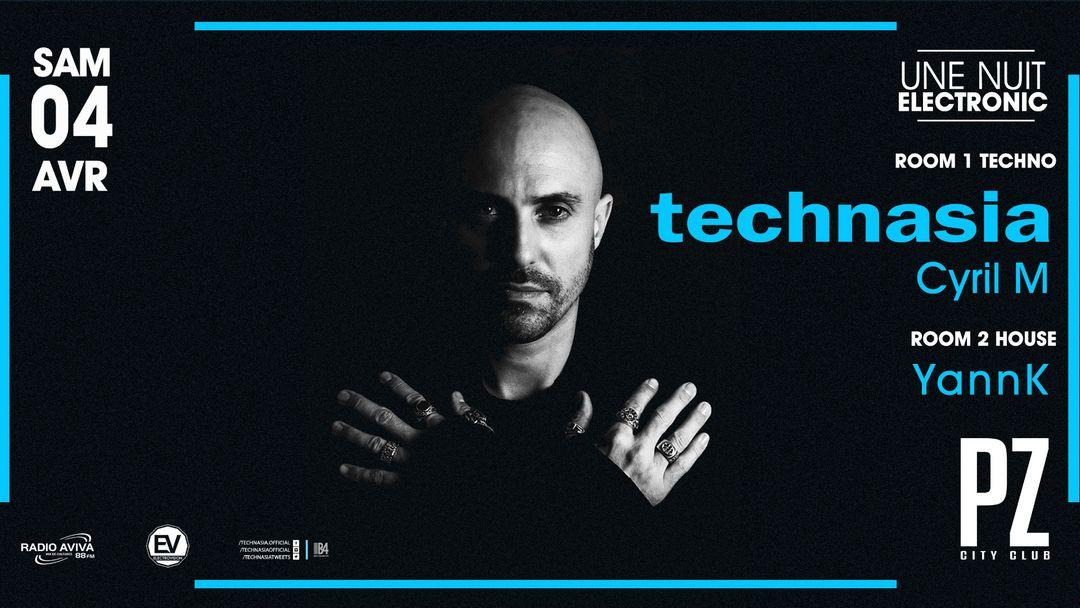 Copertina evento Une Nuit Electronic Technasia @PZ city club