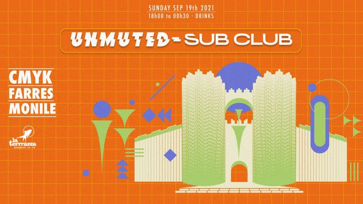 Cover for event: UNMUTED X SUB CLUB Pres: CMYK